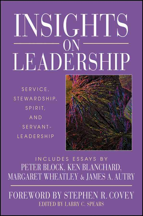 Insights on Leadership By Spears, Larry C. (EDT)