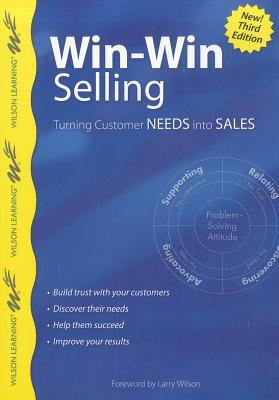 Win-win Selling, 3rd Edition By Wilson, Larry